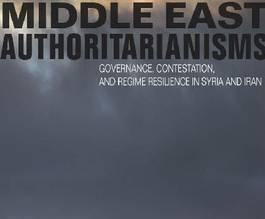 New Book: 'Middle East Authoritarianisms'