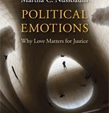 Martha Nussbaum's New Book on Political Emotions